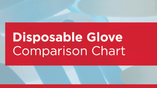 Disposable Glove Comparison Chart